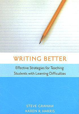 Writing Better By Graham, Steven/ Harris, Karen R.